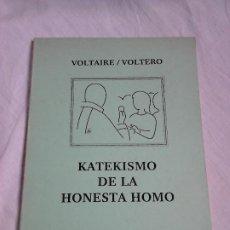 Libros de segunda mano: VOLTAIRE/VOLTERO - KATEKISMO DE LA HONESTA HOMO (TR. ANDRÉ CHERPILLOD) - FONTO, 2012 / ESPERANTO. Lote 57671538