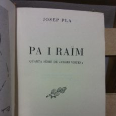 Livros em segunda mão: PA I RAÏM. JOSEP PLA. EDITORIAL SELECTA. Lote 251033810