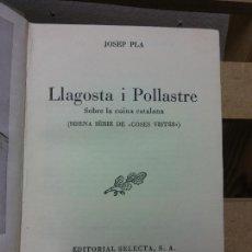 Livros em segunda mão: LLAGOSTA I POLLASTRE. SOBRE LA CUINA CATALANA. JOSEP PLA. EDITORIAL SELECTA. Lote 251034100