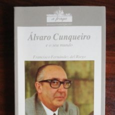 Libros de segunda mano: ÁLVARO CUNQUEIRO E O SEU MUNDO. FRANCISCO FERNÁNDEZ DEL RIEGO. 1991. Lote 251241335
