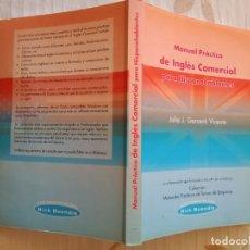 Libros de segunda mano: MANUAL PRACTICO DE INGLÉS COMERCIAL. Lote 253115560