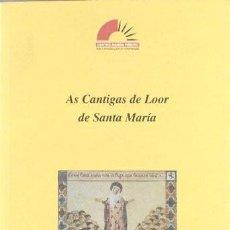 Libros de segunda mano: AS CANTIGAS DE LOOR DE SANTA MARÍA. Lote 253542935