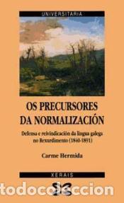 OS PRECURSORES DA NORMALIZACIÓN - CARME HERMIDA (Libros de Segunda Mano - Otros Idiomas)
