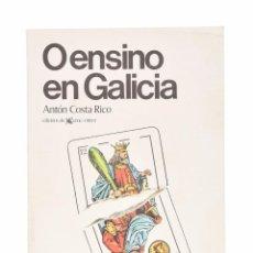 Libros de segunda mano: O ENSINO EN GALICIA - ANTÓN COSTA RICO. Lote 253730180