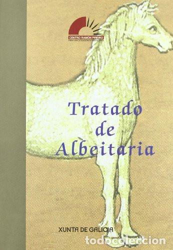 TRATADO DE ALBEITARÍA - EDS. PENSADO TOMÉ, PÉREZ BARCALA / GIORDANO RUFFO (Libros de Segunda Mano - Otros Idiomas)