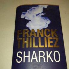 Libros de segunda mano: FRANCK THILLIEZ SHARKO FLEUVENOIR 2017 EN FRANCÉS. Lote 254103005
