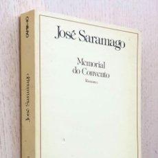 Libros de segunda mano: MEMORIAL DO CONVENTO - SARAMAGO, JOSÉ. Lote 254117265