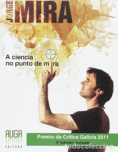 A CIENCIA NO PUNTO DE MIRA - JORGE MIRA (Libros de Segunda Mano - Otros Idiomas)