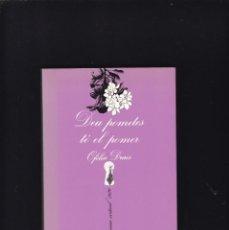 Libros de segunda mano: DEU POMETES TÉ EL POMER - OFÉLIA DRACS - TUSQUETS EDITORES 1984 / 6ª EDICIÓ. Lote 254875345