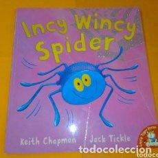 Libros de segunda mano: INCY WINCY SPIDER PRECIOSÍSIMO LIBRO EN INGLES PARA NIÑOS QUE ESTAN EMPEZANDO A APRENDER IN. Lote 254878550