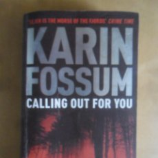 Libros de segunda mano: CALLING OUT FOR YOU - KARIN FOSSUM - VINTAGE BOOKS - 2006 * EN INGLES. Lote 254904035