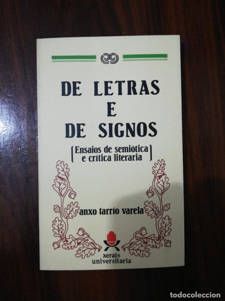 DE LETRAS E DE SIGNOS. ANXO TARRÍO VARELA. 1987 (Libros de Segunda Mano - Otros Idiomas)