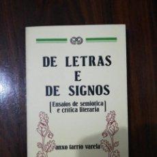 Libros de segunda mano: DE LETRAS E DE SIGNOS. ANXO TARRÍO VARELA. 1987. Lote 255010500