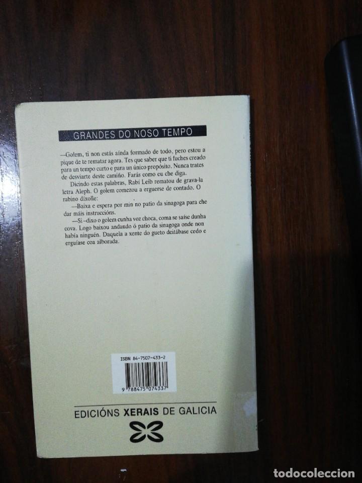 Libros de segunda mano: O GOLEM. ISAAC B. SINGER (EN GALLEGO). XERAIS. 1989 - Foto 4 - 255012085
