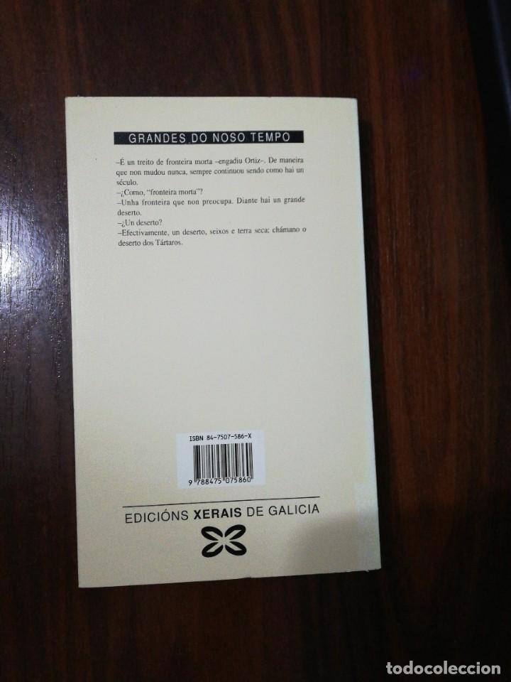 Libros de segunda mano: O DESERTO DOS TÁRTAROS. DINO BUZZATI. (EN GALLEGO). XERAIS. 1991 - Foto 4 - 255013320