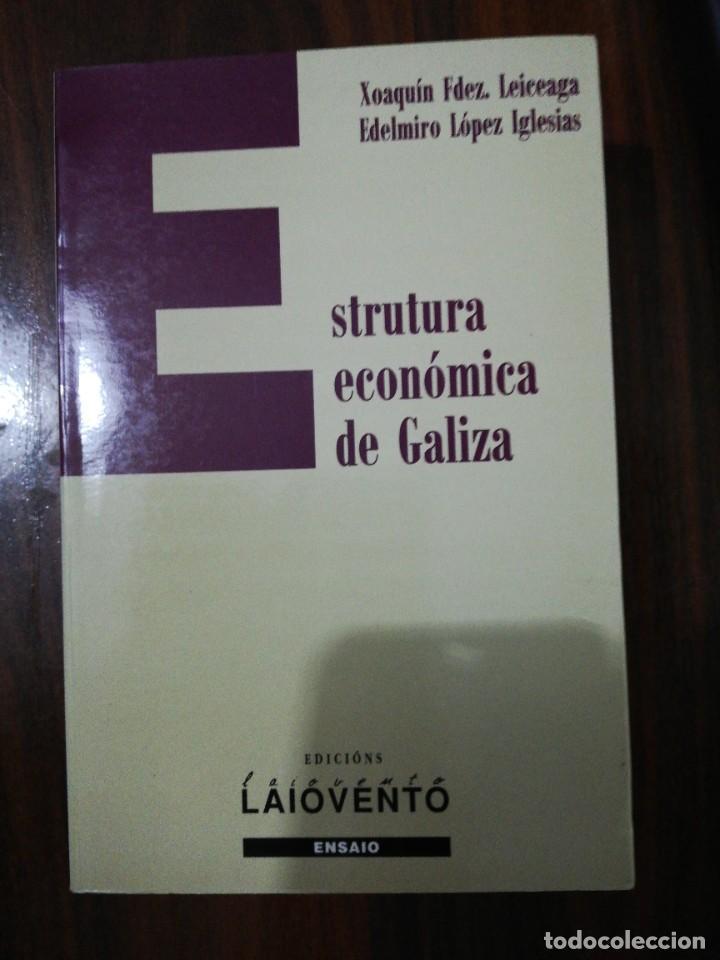 ESTRUTURA ECONÓMICA DE GALIZA. XOAQUÍN FDEZ LEICEAGA / EDELMIRO LÓPEZ IGLESIAS. LAIOVENTO. 2000 (Libros de Segunda Mano - Otros Idiomas)