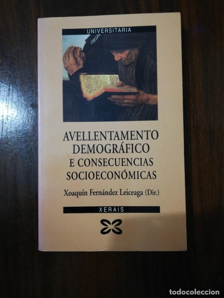 AVELLENTAMENTO DEMOGRÁFICO E CONSECUENCIAS SOCIOECONÓMICAS. XOAQUÍN FDEZ LEICEAGA. 2000 (Libros de Segunda Mano - Otros Idiomas)
