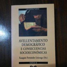 Libros de segunda mano: AVELLENTAMENTO DEMOGRÁFICO E CONSECUENCIAS SOCIOECONÓMICAS. XOAQUÍN FDEZ LEICEAGA. 2000. Lote 255014260