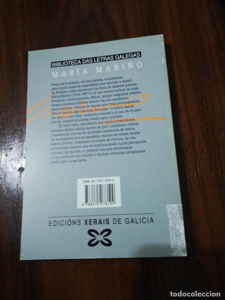Libros de segunda mano: OBRA COMPLETA. MARÍA MARIÑO. BIBLIOTECA DAS LETRAS GALEGAS. XERAIS. 1994 - Foto 5 - 255014690