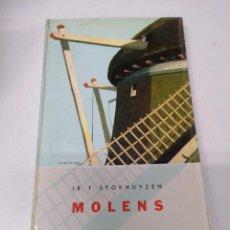 Libros de segunda mano: LIBRO MOLENS STOKHUYZEN. Lote 255017675