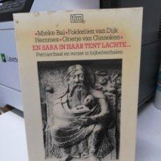 Libros de segunda mano: LIBRO EN SARA IN HAAR TENT LACHTE PATRIARCHAAT EN VERZET IN BIJBELVERHALEN. Lote 255020010