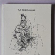 Libros de segunda mano: AS LABARADAS DA LEMBRANZA. X.C. GÓMEZ ALFARO. 1996. Lote 255586820