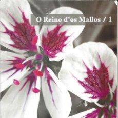 Libros de segunda mano: O REINO D'OS MALLOS. Nº 89 CONSELLO D'A FABLA ARAGONESA. Lote 255948840