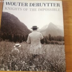 Libros de segunda mano: WOUTER DERUYTTER. KNIGHTS OF THE IMPOSSIBLE. Lote 256161130