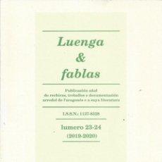 Libros de segunda mano: LUENGA & FABLAS. LUMERO 23-24.(2019-2020). EN ARAGONES. Lote 257388110