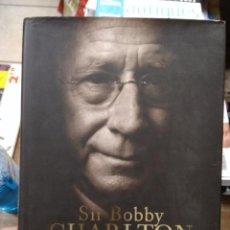 Libros de segunda mano: MY LIFE IN FOOTBALL, SIR BOBBY CHARLTON. EN INGLÉS. EP-820-30. Lote 257515070