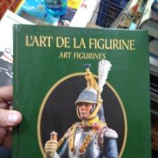 Libros de segunda mano: L'ART DE LA FIGURINE ART FIGURINES, DOMINIQUE BREFFORT Y JEAN-LOUIS VIAU. EN FRANCÉS. EP-820-38. Lote 257517855