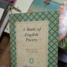 Libros de segunda mano: A BOOK OF ENGLISH POETRY, G. B. HARRISON. EN INGLÉS. L.2604-1450. Lote 257520510