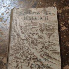 Libros de segunda mano: BAYERISCHES LESEBUCH 5. UND 6. SCHULJAHR (1948). Lote 257736845