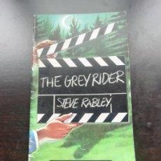 Libros de segunda mano: THE GREY RIDER. Lote 257918115