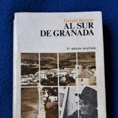Livres d'occasion: GERALD BRENAN: AL SUR DE GRANADA - DEDICATORIA AUTÓGRAFA DEL AUTOR. Lote 257943390