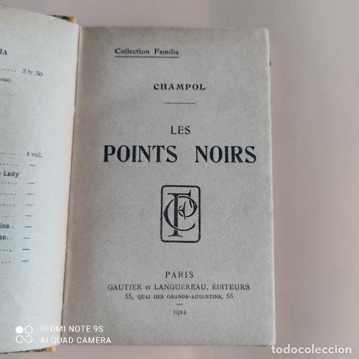 Libros de segunda mano: CHAMPOL LES PINTS NOIRS. 1922. COLLECTION FAMILIA. GAUTIER ET LANGUEREA, EDITEURS. 251 PAGS. - Foto 2 - 258797475