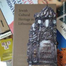 Libros de segunda mano: JEWISH CULTURAL HERITAGE IN LITHUANIA. EN INGLÉS. L.25135. Lote 261035770