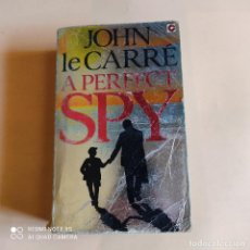 Libros de segunda mano: JOHN LE CRRE. A PERFECT SPY. 1986. CORONET BOOK. 607 PAGS.. Lote 261146745