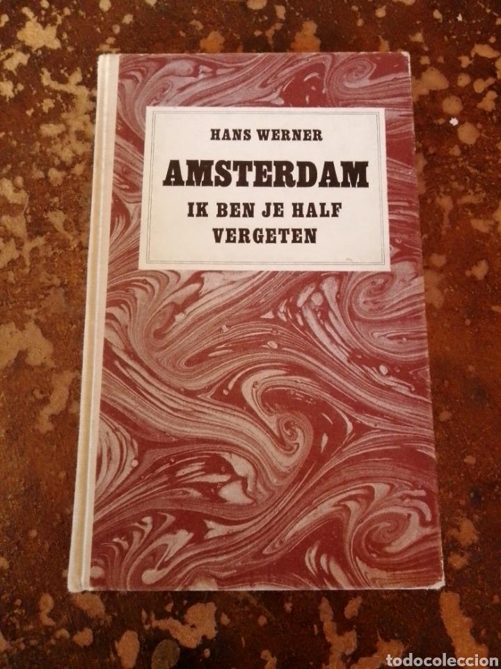AMSTERDAM IK BEN JE HALF VERGETEN (HANS WERNER) (Libros de Segunda Mano - Otros Idiomas)