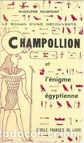 CHAMPOLLION ET L'ÉNIGME ÉGYPTIENNE MADELEINE POURPOINT (Libros de Segunda Mano - Otros Idiomas)