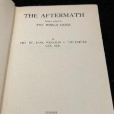 Libros de segunda mano: THE AFTERMATH: BEING A SEQUEL TO THE WORLD CRISIS. WINSTON S. CHURCHILL. MACMILLAN & CO. 1941.. Lote 262242785
