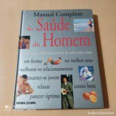 Libros de segunda mano: MANUAL COMPLETO DA SAUDE DO HOMEM. 2000. EDITORIAL ESTAMPA. 279 PAGS.. Lote 262318185