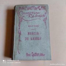 Libros de segunda mano: COLLECTION BLERIOT. MARYAN. MARCIA DE LAUBLY. HENRI GAUTIER EDITEUR. 339 PAGS.. Lote 262570550