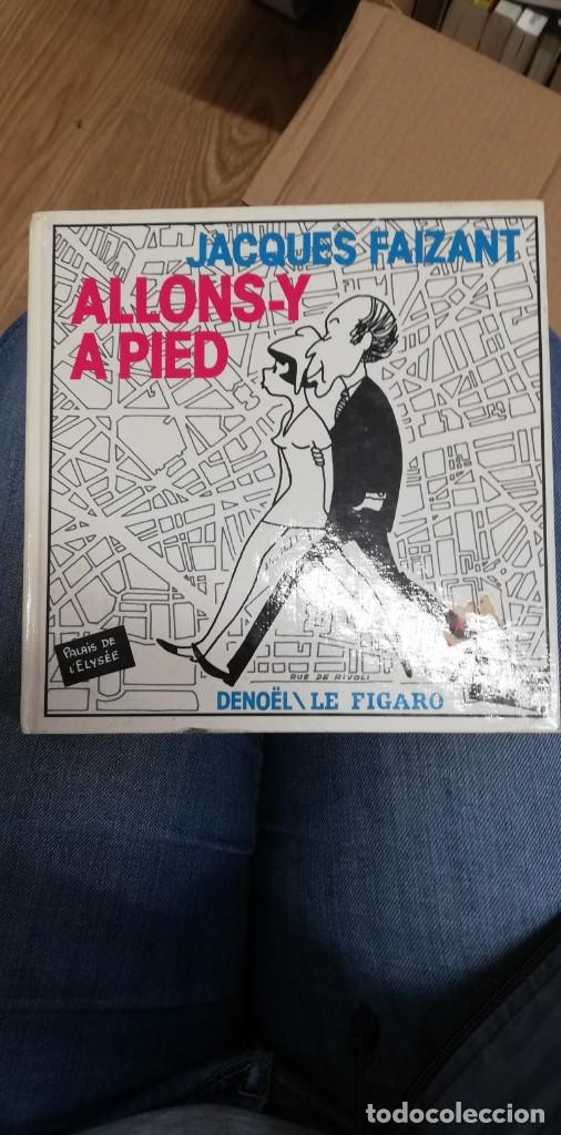 JACQUES FAIZANT, ALLONS-Y À PIED. 1974 (Libros de Segunda Mano - Otros Idiomas)