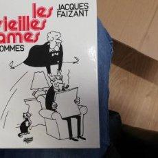 Libros de segunda mano: LES VIEILLES DAMES ET LES HOMMES. FAIZANT, JACQUES 1972. Lote 262782825
