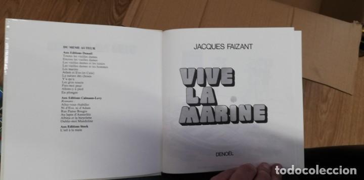 Libros de segunda mano: VIVE LA MARINE. FAIZANT Jacques. 1974 - Foto 2 - 262783995