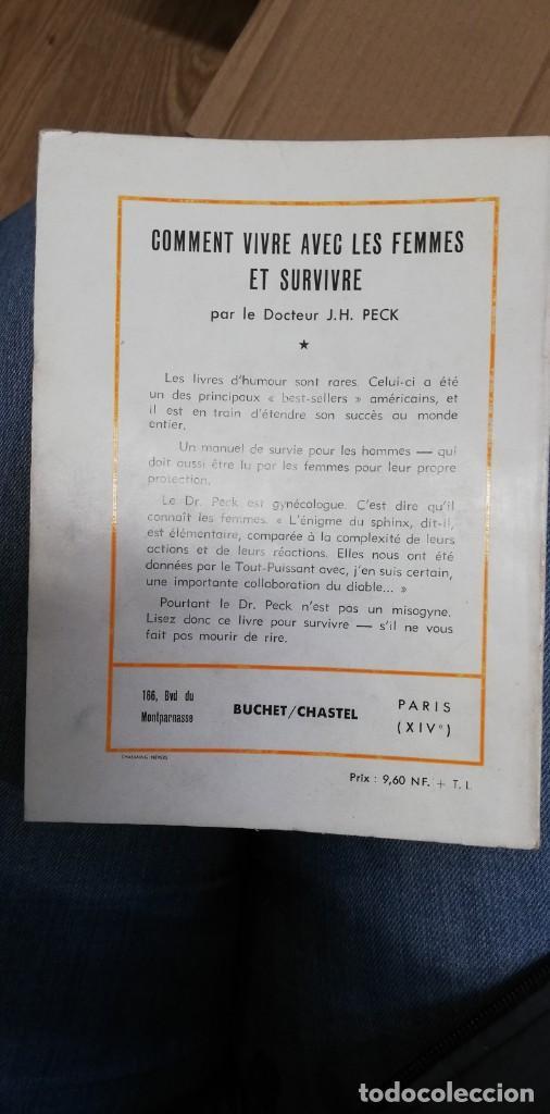 Libros de segunda mano: COMMENT VIVRE AVEC LES FEMMES ET SURVIVRE. PECK, DR J. P.. 1962 - Foto 4 - 262784475