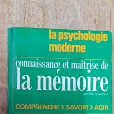 Libros de segunda mano: CONNAISSANCE ET MAÎTRISE DE LA MÉMOIRE. CHAUCHARD PAUL. 1968. Lote 262792335