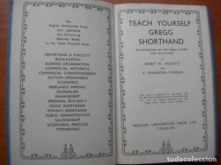 Libros de segunda mano: TEACH YOURSELF GREGG SHORTHAND / ERNEST W. CROCKETT - F. ADDIGTON SYMONDS INGLÉS - Foto 2 - 262803675