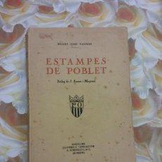 Livros em segunda mão: ESTEMPES DE POBLET. MOSSEN JOSEP PALOMER. BARCELONA, LLIBRERIA VERDAGUER. 2 TOMOS. Lote 264059685